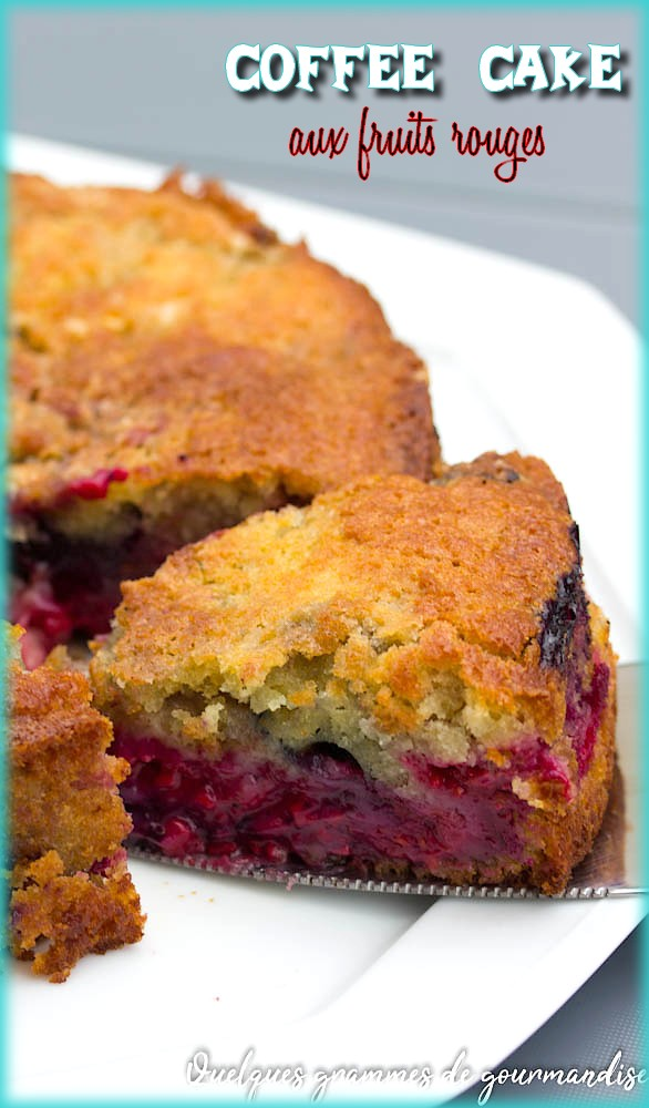 Coffee cake aux fruits rouges